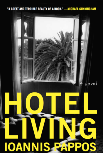 Read an Exclusive Excerpt from Ioannis Pappos' Harrowing Debut Novel, 'Hotel Living'